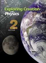 9781932012422-1932012427-Exploring Creation with Physics 2nd Edition, Textbook