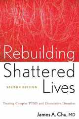 9780470768747-0470768746-Rebuilding Shattered Lives: Treating Complex PTSD and Dissociative Disorders