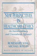 9780130613479-0130613479-New Perspectives in Healthcare Ethics: An Interdisciplinary and Crosscultural Approach (Basic Ethics in Action)