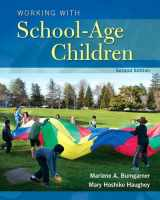 9780133766325-0133766322-Working with School-Age Children (2nd Edition) (What's New in Early Childhood Education)