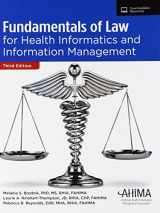9781584265306-1584265302-Fundamentals of Law for Health Informatics and Information Management