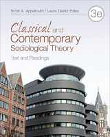 9781452203621-1452203628-Classical and Contemporary Sociological Theory: Text and Readings