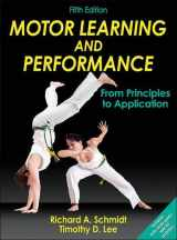 9781450443616-1450443613-Motor Learning and Performance: From Principles to Application