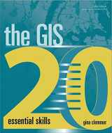 9781589485129-1589485122-The GIS 20: Essential Skills