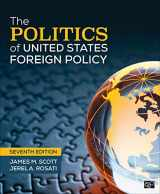 9781544374550-1544374550-The Politics of United States Foreign Policy
