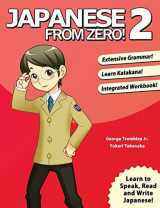 9780976998112-0976998114-Japanese from Zero! 2: Proven Techniques to Learn Japanese for Students and Professionals (Japanese Edition)