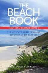 9780991568703-0991568702-The Beach Book: Eleuthera, Bahamas Edition