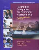 9781305960572-1305960572-Technology Integration for Meaningful Classroom Use: A Standards-Based Approach