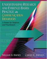 9780205453634-0205453635-Understanding Research and Evidence-Based Practice in Communication Disorders: A Primer for Students and Practitioners