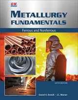9781635638745-1635638747-Metallurgy Fundamentals: Ferrous and Nonferrous