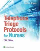 9781451194296-1451194293-Telephone Triage Protocols for Nurses (Briggs, Telephone Triage Protocols for Nurses098227)