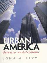 9780132871112-0132871114-Urban America: Processes and Problems
