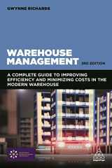 9780749479770-0749479779-Warehouse Management: A Complete Guide to Improving Efficiency and Minimizing Costs in the Modern Warehouse