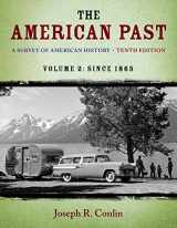 9781133946649-113394664X-The American Past: A Survey of American History, Volume II: Since 1865