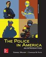 9781259140761-1259140768-The Police in America: An Introduction
