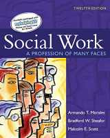 9780205636839-0205636837-Social Work: A Profession of Many Faces (12th Edition)