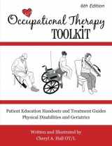 9781482632866-1482632861-Occupational Therapy Toolkit: Treatment Guides and Handouts