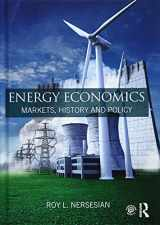 9781138858374-1138858374-Energy Economics: Markets, History and Policy
