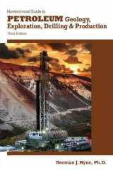 9781593702694-1593702698-Nontechnical Guide to Petroleum Geology, Exploration, Drilling & Production