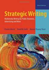 9780205031979-0205031978-Strategic Writing: Multimedia Writing for Public Relations, Advertising, and More