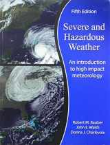9781524931667-1524931667-Severe and Hazardous Weather: An Introduction to High Impact Meteorology