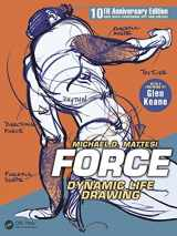9781138919570-1138919578-FORCE: Dynamic Life Drawing: 10th Anniversary Edition (Force Drawing Series)