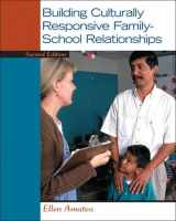 9780132657051-0132657058-Building Culturally Responsive Family-School Relationships