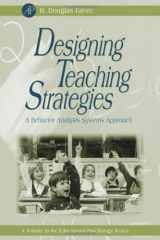 9780123008503-0123008506-Designing Teaching Strategies: An Applied Behavior Analysis Systems Approach (Educational Psychology)