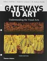 9780500841341-0500841349-Gateways to Art: Understanding the Visual Arts