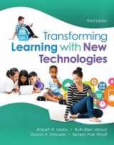 9780134020631-0134020634-Transforming Learning with New Technologies, Enhanced Pearson eText with Loose-Leaf Version -- Access Card Package (3rd Edition) (What's New in Curriculum & Instruction)