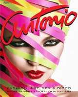 9780847837922-0847837920-Antonio Lopez: Fashion, Art, Sex, and Disco