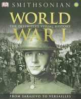 9781465419385-1465419381-World War I: The Definitive Visual History