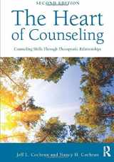 9780415712439-0415712432-The Heart of Counseling: Counseling Skills Through Therapeutic Relationships