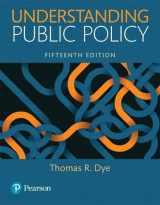 9780134169972-0134169972-Understanding Public Policy