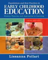 9780133830910-0133830918-Foundations and Best Practices in Early Childhood Education: History, Theories, and Approaches to Learning with Enhanced Pearson eText -- Access Card Package (3rd Edition)