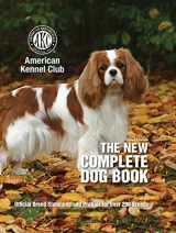 9781621871736-1621871738-The New Complete Dog Book, 22nd Edition: Official Breed Standards and Profiles for Over 200 Breeds (CompanionHouse Books) American Kennel Club's Bible of Dogs: 920 Pages, 7 Variety Groups, 800 Photos