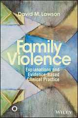 9781556203176-1556203179-Family Violence: Explanations and Evidence-Based Clinical Practice