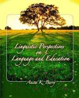 9780131589285-0131589288-Linguistic Perspectives on Language and Education