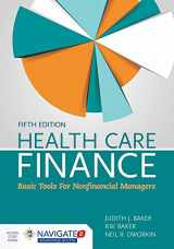 9781284118216-1284118215-Health Care Finance: Basic Tools for Nonfinancial Managers