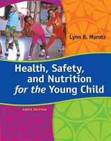 9781285427331-1285427335-Health, Safety, and Nutrition for the Young Child, 9th Edition - Standalone Book