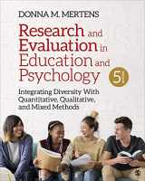 9781544333762-1544333765-Research and Evaluation in Education and Psychology: Integrating Diversity With Quantitative, Qualitative, and Mixed Methods