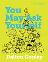 9780393614282-039361428X-You May Ask Yourself: An Introduction to Thinking like a Sociologist (Core Fifth Edition)
