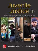 9781259920592-1259920593-Juvenile Justice: Policies, Programs, and Practices