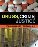 9781452277080-1452277087-Drugs, Crime, and Justice