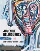9781285067605-1285067606-Juvenile Delinquency: The Core