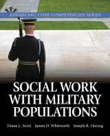 9780205932627-0205932622-Social Work with Military Populations (Advancing Core Competencies)