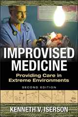 9780071847629-0071847626-Improvised Medicine: Providing Care in Extreme Environments, 2nd edition
