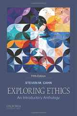 9780190887902-0190887907-Exploring Ethics: An Introductory Anthology