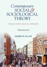 9781412992770-141299277X-Contemporary Social and Sociological Theory: Visualizing Social Worlds