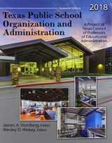 9781524950392-1524950394-Texas Public School Organization and Administration: 2018